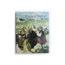 LUCIEN SIMON par ANDRE CARIOU , 2002
