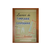 LUCRARI DE TAMPLARIE IN GOSPODARIE, BUC. 1960