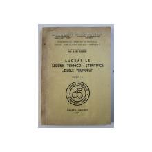 """LUCRARILE SESIUNII TEHNICO - STIINTIFICE """" ZILELE PRUNULUI """" , coordonator stiintific ION CEAUSESCU , 1984"""