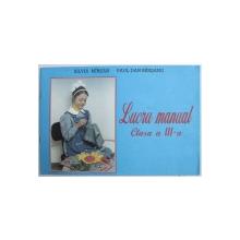 LUCRU MANUAL PENTRU CLASA A III-a de SILVIA MIRSAN si PAUL-DAN MIRSANU, 1997