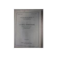 LUCRUL APOSTOLESC - APOSTOLUL TIPARIT DE DIACONUL CORESI  - BUC. 1930