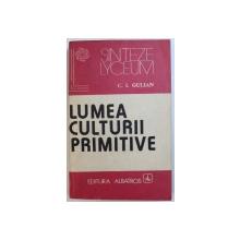 LUMEA CULTURII PRIMITIVE de C. I. GULIAN , 1983