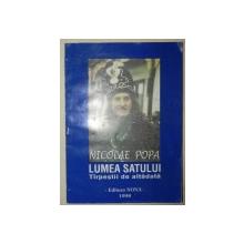 LUMEA SATULUI.TIRPESTII DE ALTADATA-NICOLAE POPA 1998