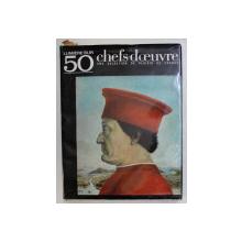 LUMIERE SUR 50 CHEFS  - D 'OEUVRE - UNE SELECTION DE PLAISIR DE FRANCE , 1963