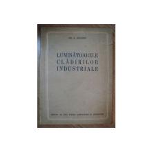 LUMINATOARELE CLADIRILOR INDUSTRIALE de Z. SOLOMON , 1955
