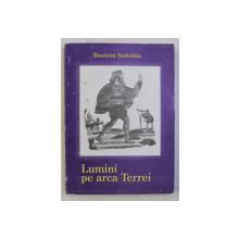 LUMINI PE ARCA TERREI de RUSTEM SEITABLA , 2000