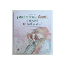 LUNUS PLINUS SI ANDREI , PE PAMANT NU FACI CE VREI ! de ANDREEA MICU , ilustratii de ALINA MARIA MARGULESCU , 2018