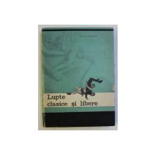 LUPTE CLASICE SI LIBERE de VASCUL POPOVICI , 1965