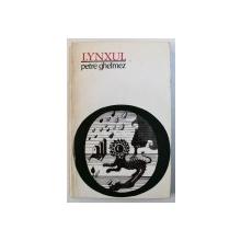 LYNXUL - poezii de PETRE GHELMEZ , 1972 , DEDICATIE*