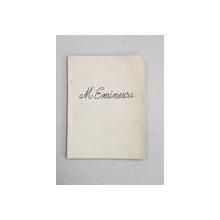M. EMINESCU de G. GALACTION , SERIA ' ROMANI CELEBRI ' NR. 2 , 1914 , LIPSA COPERTE ORIGINALE