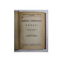 M. EMINESCU. POEZII, EDITIE INGRIJITA DE ALEXANDRU COLORIAN  1940