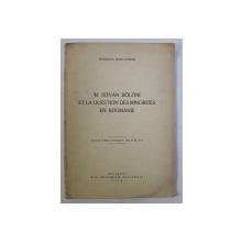 M. ISTVAN BOLONI ET LA QUESTION DES MINORITES EN ROUMANIE par ROMULUS IOAN FODOR , 1939 *DEDICATIE