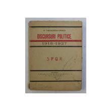 M. THEODORIAN - CARADA - DISCURSURI POLITICE 1918 -1927 , APARUTA  1928