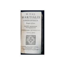 M. Val. Martialis Epigrammata demptis obscenis. Addidit annotationes & interpretationem Josephus Juvencius è Societate Jesu - Roma, 1703