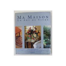 MA MAISON , UN ART DE LIVRE par JOHN STEFANIDIS , 1998