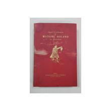 MADAME ROLAND, SA DETENTION A L'ABBEYE ET A SAINTE-PELAGIE 1793 RACONTE par ELLE MEME - PARIS, 1886