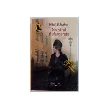 MAESTRUL SI MARGARETA de MIHAIL BULGAKOV, 2012