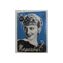 MAGAZINUL , REVISTA LUNARA PENTRU LITERATURA , ARTA SI TURISM  , ANUL V , NO. 51 , MARTIE , 1935
