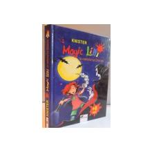 MAGIC LILLI LA CASTELUL LUI DRACULA de KNISTER, ILUSTRATII de BIRGIT RIEGER, TRADUCERE de ROLAND MATHIAS SCHENN, 2007