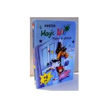 MAGIC LILLI, POZNE SI GHIDUSII, ILUSTRATII DE BIRGIT RIEGER , 1994