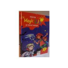 MAGIC LILLI SI MICUL VAMPIR de KNISTER , ILUSTRATII de BRIGIT RIEGER , 2006