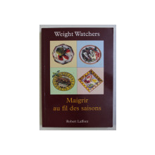 MAIGRIR AU FIL DES SAISONS par WEIGHT WATCHERS , 1998