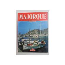 MAJORQUE par GIOVANNA MAGI , EDITION FRANCAISE , 1998