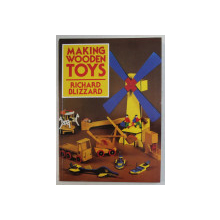 MAKING WOODEN TOYS by RICHARD BLIZZARD , 1982