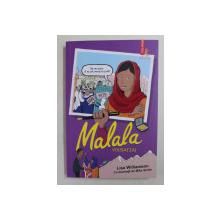 MALALA YOUSAFZAI de LISA WILLIAMSON , cu ilustratii de MIKE SMITH , 2020