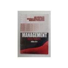 MANAGEMENT - BAZELE TEORETICE de ION DANAIATA ...MARIANA PREDISCAN , 2004 , PREZINTA INSEMNARI SI SUBLINIERI CU CREIONUL *