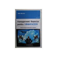 MANAGEMENT FINANCIAR PENTRU MINIAFACERI - GHIDUL INTREPRINZATORULUI IN AFACERI de COLLIN BARROW , 2008