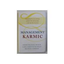 MANAGEMENT KARMIC de GESHE MICHAEL ROACH ...MICHAEL GORDON , 2015