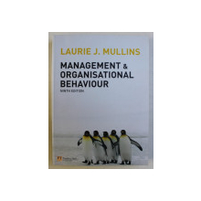 MANAGEMENT & ORGANISATIONAL BEHAVIOUR NINTH ED. by LAURIE J. MULLINS , 2010