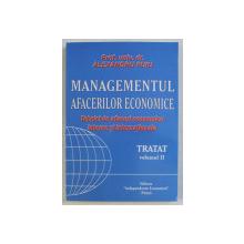 MANAGEMENTUL AFACERILOR ECONOMICE - TEHNICI DE AFACERI ECONOMICE INTERNE SI INTERNATIONALE de ALEXANDRU PUIU , 2007