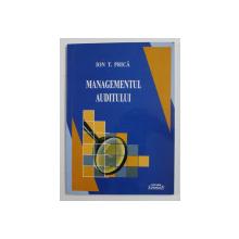 MANAGEMENTUL AUDITULUI de ION . T . PRICA , 2007