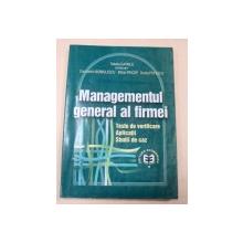 MANAGEMENTUL GENERAL AL FIRMEI BUCURESTI 2004-TATIANA GAVRILA