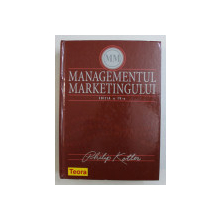 MANAGEMENTUL MARKETINGULUI de PHILIP KOTLER , 2006 , PREZINTA HALOURI DE APA *