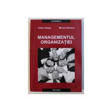 MANAGEMENTUL ORGANIZATIEI BUCURESTI 2008-CIBELA NEAGU,MIRCEA UDRESCU