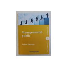 MANAGEMENTUL PUBLIC de DOINA  MURESAN , 2012 , DEDICATIE*