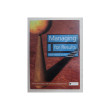 MANAGING FOR RESULTS , 2ND EDITION by GILLIAN WATSON and KEVIN GALLAGHER , 2005