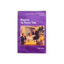 MANAGING THE PROJECT TEAM - THE HUMAN ASPECTS OF PROJECTS MANAGEMENT, VOLUME THREE de VIJAY K. VERMA, 1995