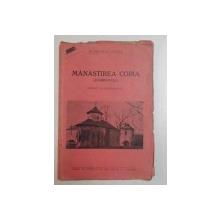 MANASTIREA COBIA (DAMBOVITA ) ,STUDII SI DOCUMENTE de  GEORGE POTRA ,1937