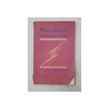 MANECHINUL SENTIMENTAL de ION MINULESCU - BUCURESTI, 1926