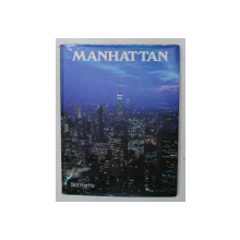 MANHATTAN by BILL HARRIS , designed and produced by TED SMART and DAVID GIBBON , 1987