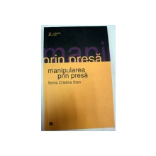 MANIPULAREA PRIN PRESA-SONIA CRISTINA STAN