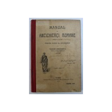 MANUAL DE ANTICHITATI ROMANE PRIVATE PENTRU CLASA A V-A SECUNDARA de TEODOR IORDANESCU  1912