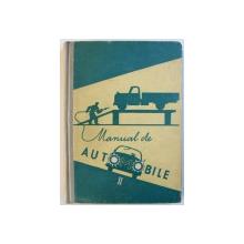 MANUAL DE AUTOMOBILE , VOL. II , MANUAL PENTRU SCOLILE PROFESIONALE de V. TOMA si T. PAVELESCU , 1961