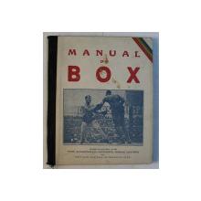 MANUAL DE BOX de PETRE ALEXANDRESCU si BUBULAC ALEXANDRU , 1925