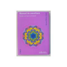 MANUAL DE CONSILIERE - INVATA CE SA SPUI CA SA AJUTI ! de RICHARD NELSON - JONES , 2014