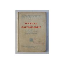 MANUAL DE DACTILOSCOPIE de VALENTIN SAVA , 1943